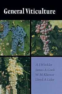 Book General Viticulture: Second Revised Edition by A. J. Winkler