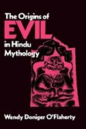 The Origins of Evil in Hindu Mythology: ORIGINS OF EVIL IN HINDU MYTHO