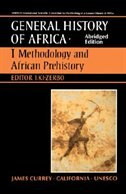 Book UNESCO General History of Africa, Vol. I, Abridged Edition: Methodology and African Prehistory by Zerbo J. Ki