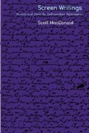 Screen Writings: Texts and Scripts from Independent Films by Scott Macdonald