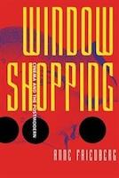 Window Shopping: Cinema And The Postmodern