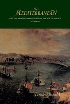 The Mediterranean and the Mediterranean World in the Age of Philip II: Volume II