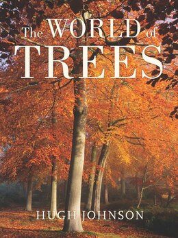 Book The World of Trees by Hugh Johnson