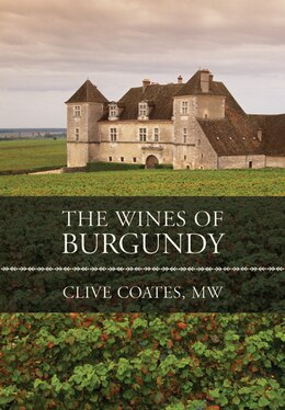 Book The Wines of Burgundy: Revised Edition by Clive Coates