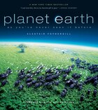 Planet Earth: As You?ve Never Seen It Before
