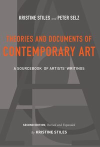 Theories and Documents of Contemporary Art: A Sourcebook of Artists? Writings (Second Edition…
