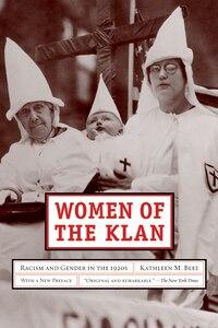 Women of the Klan: Racism and Gender in the 1920s