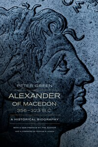 Alexander of Macedon, 356?323 B.C.: A Historical Biography