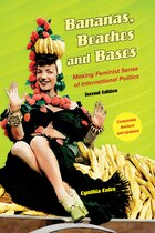 Bananas, Beaches and Bases: Making Feminist Sense of International Politics
