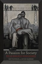 A Passion for Society: How We Think about Human Suffering