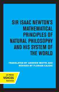 Principia, Vol. Ii: The System Of The World by Isaac Newton