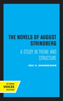 The Novels Of August Strindberg: A Study In Theme And Structure