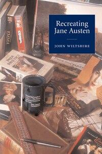 Recreating Jane Austen