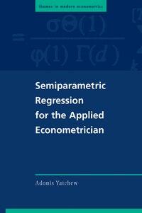 Semiparametric Regression for the Applied Econometrician
