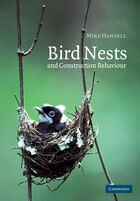 Bird Nests And Construction Behaviour: Bird Nests & Construction Beha