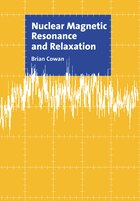 Nuclear Magnetic Resonance And Relaxation: Nuclear Magnetic Resonance & R
