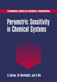 Parametric Sensitivity In Chemical Systems: Parametric Sensitivity In Chem