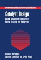 Catalyst Design: Optimal Distribution of Catalyst in Pellets, Reactors, and Membranes