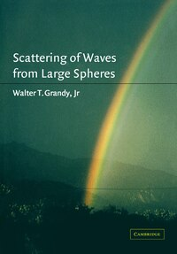 Scattering of Waves from Large Spheres: SCATTERING OF WAVES FROM LARGE