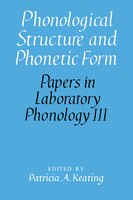 Phonological Structure And Phonetic Form