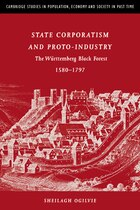 State Corporatism and Proto-Industry: The Württemberg Black Forest, 1580-1797