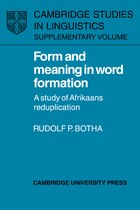 Form And Meaning In Word Formation: A Study of Afrikaans Reduplication