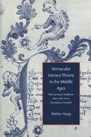 Vernacular Literary Theory In The Middle Ages: The German Tradition, 800-1300, in its European…
