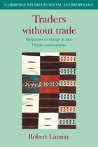 Traders Without Trade: Responses to Change in Two Dyula Communities