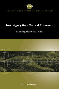 Sovereignty over Natural Resources: Balancing Rights and Duties