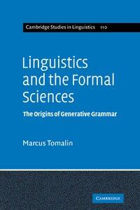 Linguistics and the Formal Sciences: The Origins of Generative Grammar