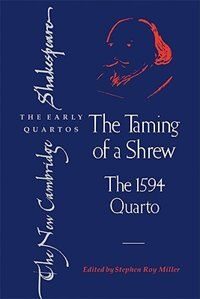The Taming of a Shrew: The 1594 Quarto by William Shakespeare