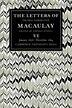 The Letters of Thomas Babington MacAulay: Volume 6, January 1856-December 1859 by Thomas MacAulay