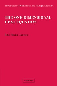 The One-Dimensional Heat Equation