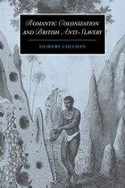 Romantic Colonization and British Anti-Slavery