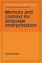 Memory and Context for Language Interpretation
