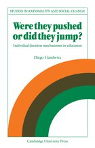 Were They Pushed or Did They Jump?: Individual Decision Mechanisms in Education