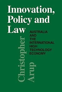 Innovation, Policy and Law by Christopher Arup