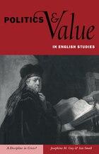 Politics and Value in English Studies: A Discipline in Crisis?
