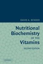 Nutritional Biochemistry of the Vitamins