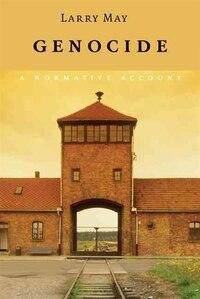 Genocide: A Normative Account