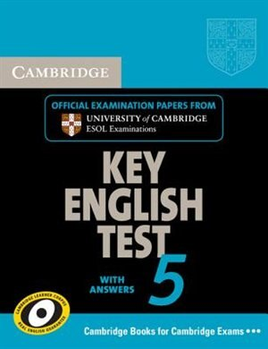 Cambridge Key English Test 5 Self Study Pack (Students Book with answers and Audio CD): Official Examination Papers from University of Cambridge ESOL Examinations by Cambridge ESOL
