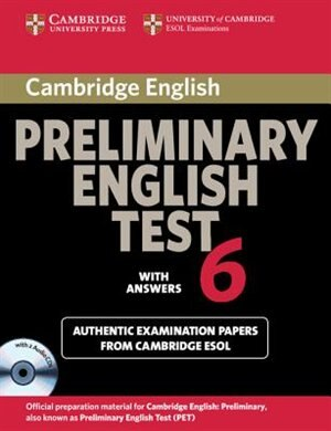 Cambridge Preliminary English Test 6 Self Study Pack (Students Book with answers and Audio CDs (2)): Official Examination Papers from University of Cambridge ESOL Examinations by Cambridge ESOL