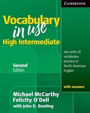 Vocabulary in Use High Intermediate Students Book with Answers by Michael Mccarthy