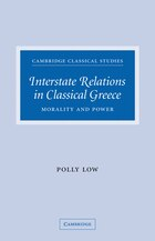 Interstate Relations in Classical Greece: Morality and Power