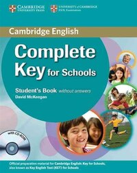 Complete Key for Schools Students Book without Answers with CD-ROM