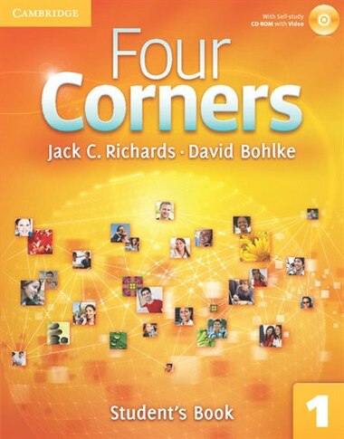 Four Corners Level 1 Students Book with Self-study CD-ROM by Jack C. Richards