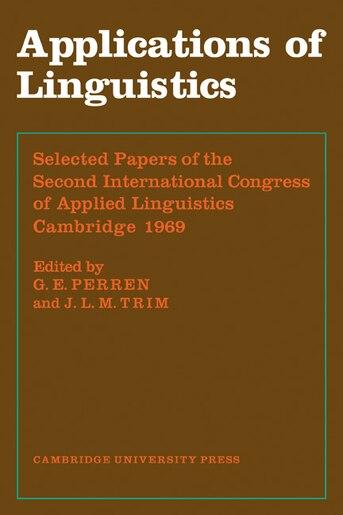 Applications of Linguistics by G. E. Perren