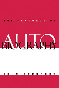 The Language of Autobiography: Studies in the First Person Singular