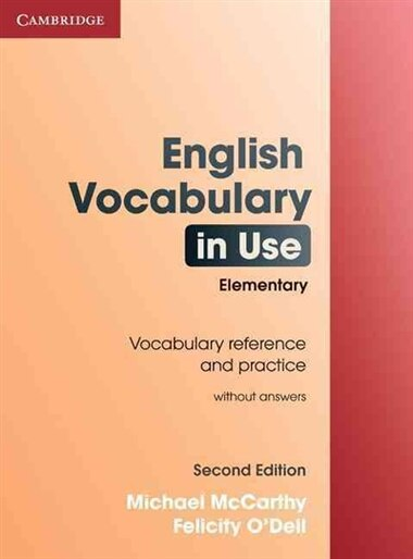 English Vocabulary in Use Elementary Edition without answers by Michael Mccarthy