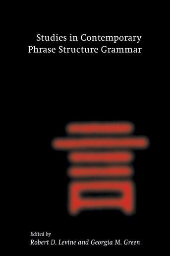 Studies in Contemporary Phrase Structure Grammar by Robert D. Levine